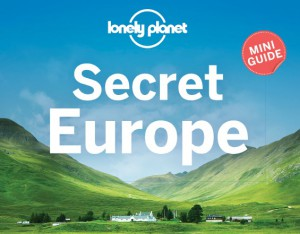 Lonely planet Secret Europe